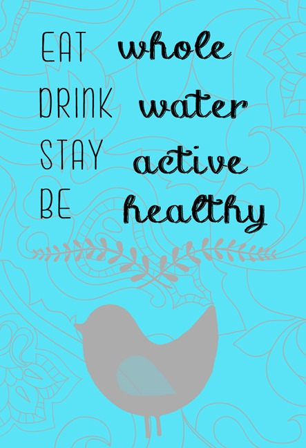 eat-whole-drink-water-quote